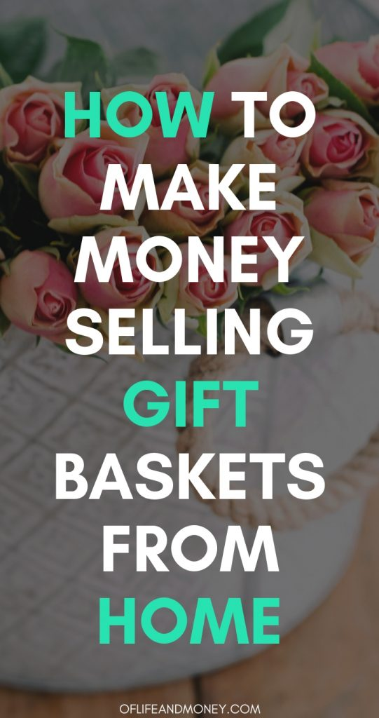 Learn how to make money starting a gift basket side hustle from home!